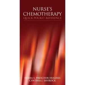 Nurse's Chemotherapy Quick Pocket Reference