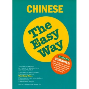 Chinese the Easy Way (Barron's Easy Way)