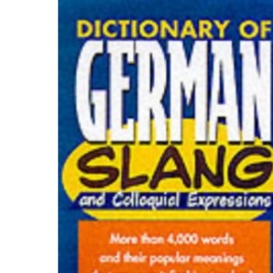 Dictionary of German Slang and Colloquial Expressions (Barron's)