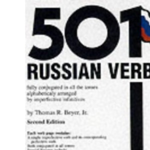 501 Russian Verbs: Fully Conjugated in All the Tenses, Alphabetically Arranged