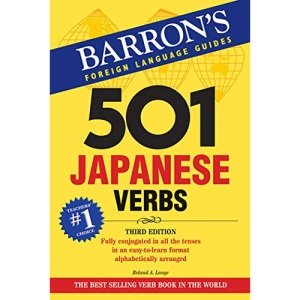 501 Japanese Verbs (Barron's Foreign Language Guides) (Barron's 501 Japanese Verbs)