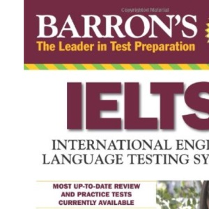 International Language Testing System (Barron's Ielts: International English Language Testing System)