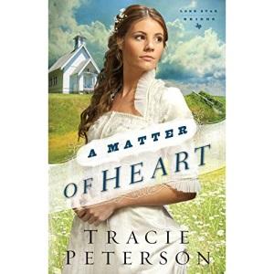 Matter of Heart: Volume 3 (Lone Star Brides)