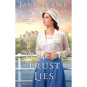 Where Trust Lies (Return to the Canadian West): 2