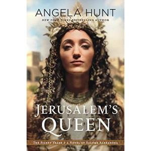 Jerusalem's Queen: A Novel of Salome Alexandra (The Silent Years)