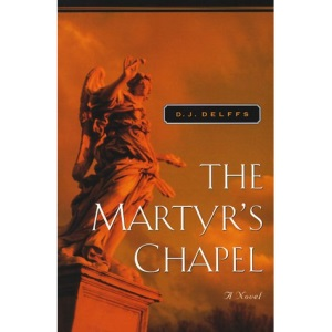 The Martyr's Chapel (Father Grif Mysteries)