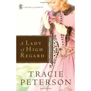 A Lady of High Regard (Ladies of Liberty)