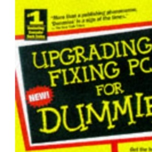 Upgrading & Fixing Pcs for Dummies (--For dummies)