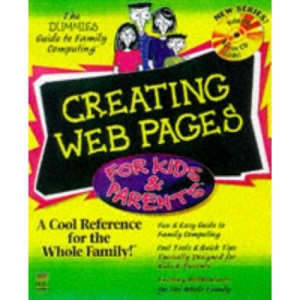 Creating Web Pages for Kids and Parents (For Dummies)