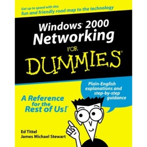 Windows 2000 Networking for Dummies (For Dummies (Computers))