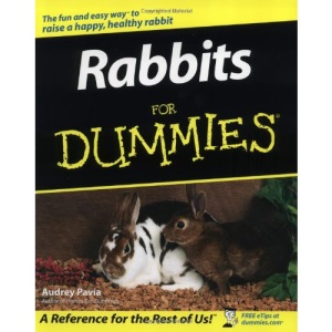 Rabbits for Dummies (For Dummies (Lifestyles Paperback))
