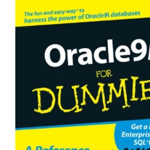 Oracle 9i for Dummies (For Dummies (Computers))