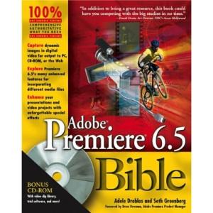 Adobe Premiere 6.5 Bible