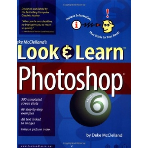 Look and Learn Photoshop 6 (Deke McClelland's Look & Learn)