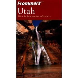 Frommer's Utah (Frommer's Complete)