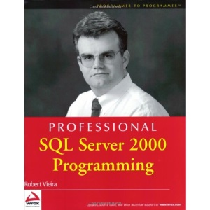 Professional SQL Server 2000 Programming (Programmer to Programmer)