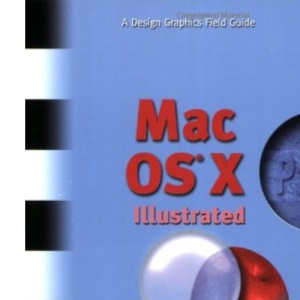 MAC OS X Illustrated Panther (Design Graphics Field Guides)