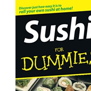 Sushi for Dummies (For Dummies (Lifestyles Paperback))
