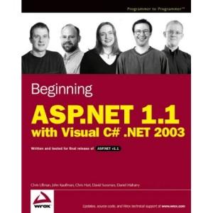 Beginning Asp.Net 1.1 with Visual C# .Net 2003 (Programmer to Programmer)