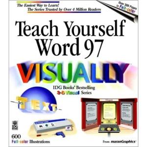 Teach Yourself Word 97 Visually (Teach Yourself Visually)