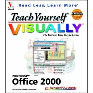 Teach Yourself Office 2000 Visually (IDG's 3-D visual series)