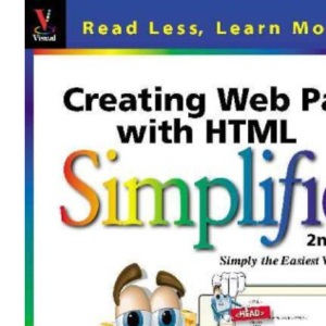 Creating Web Pages with HTML Simplified (IDG's 3-D visual series)