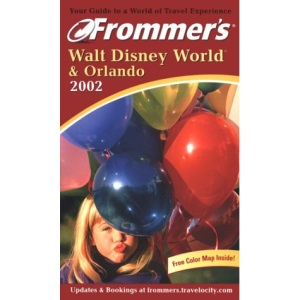 Walt Disney World and Orlando 2002 (Frommer's Complete Guides)