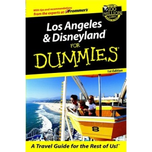 Los Angeles and Disneyland for Dummies