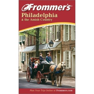 Philadelphia and the Amish Country (Frommer's Complete)