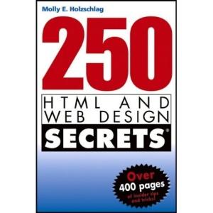 250 HTML and Web Design Secrets (Für Dummies)