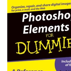 Photoshop Elements 3 for Dummies (For Dummies (Computers))