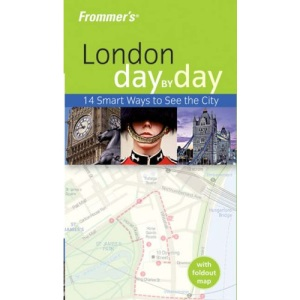 Frommer's London Day-by-Day (Frommer's Day by Day)