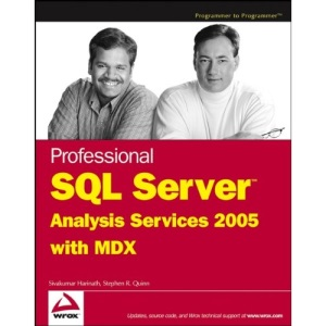 Professional SQL Server Analysis Services 2005 with MDX (Programmer to Programmer)