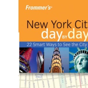 Frommer's New York City Day-by-Day (Frommer′s Day by Day – Pocket)