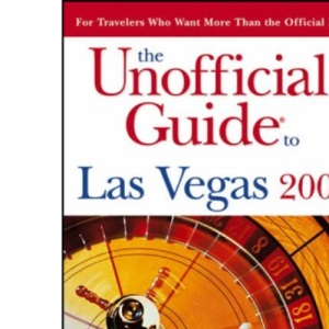 The Unofficial Guide to Las Vegas (Unofficial Guides)