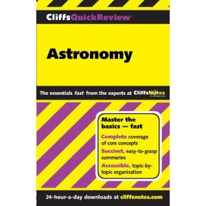 Astronomy (Cliffs Quick Review)