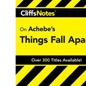 Things Fall Apart (Cliffs Notes)