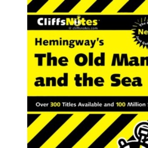 Cliffs Notes on Hemingway's The Old Man And The Sea (Cliffs Notes)