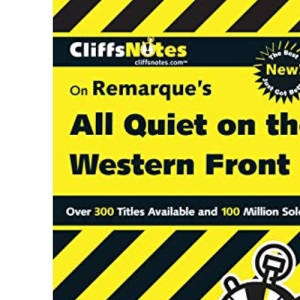 CliffsNotes On Remarque's All Quiet on the Western Front (Cliffs Notes S.)