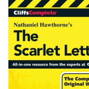 The Scarlet Letter: Complete Study Edition (CliffsComplete)