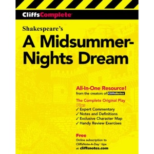 A Midsummer Night's Dream: Complete Study Edition (Cliffs Notes)