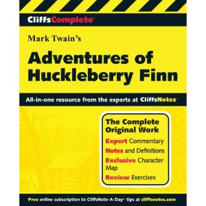 The Adventures of Huckleberry Finn: Complete Study Edition (Cliffs Notes)