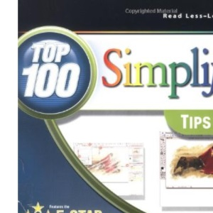Photoshop CS2: Top 100 Simplified Tips and Tricks (Top 100 Simplified: Tips & Tricks)