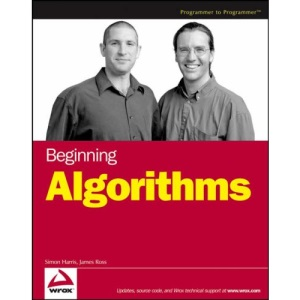 Beginning Algorithms (Wrox Beginning Guides)
