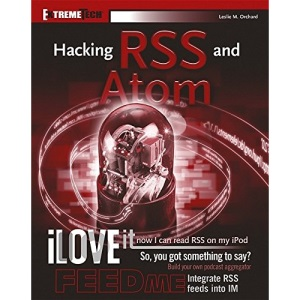 Hacking RSS (ExtremeTech)