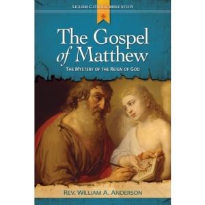 The Gospel of Matthew: Proclaiming the Ministry of Jesus (Liguori Catholic Bible Study)