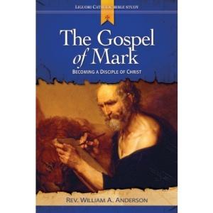 The Gospel of Mark: Revealing the Mystery of Jesus (Liguori Catholic Bible Study)