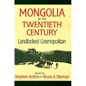 Mongolia in the Twentieth Century