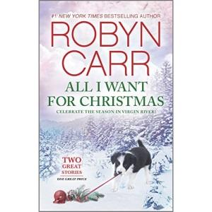 All I Want for Christmas: An Anthology: 4 (Virgin River Novel)