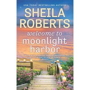 Welcome to Moonlight Harbor: 1 (Moonlight Harbor Novel)